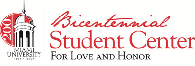 Bicentennial Student Center - For Love and Honor